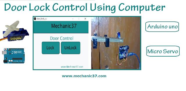 Laptop,Desktop के Keyboard से Room का Door Lock और Unlock करें, Arduino और Processing GUI का Use से