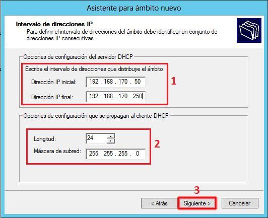 configuraremos el intervalo de direcciones IP que nuestro servidor DHCP concederá a los equipos cliente