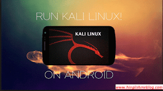 How to run kali linux on android without rooting