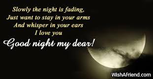 good night slowly the night is fading.