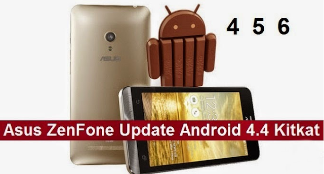 Update Android 4.4.2 KitKat guide for Zenfone 5 all editions