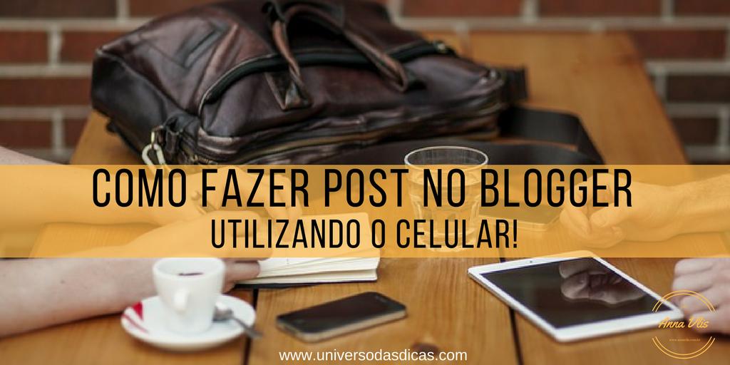 Como fazer artigo no Blogger pelo smartphone