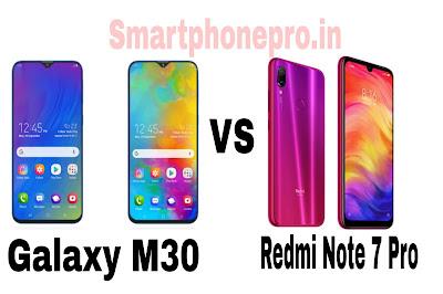 Galaxy M30 Phone Comparison To Redmi Note 7 Pro Phone