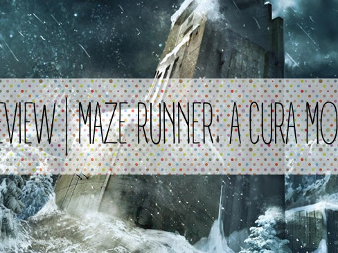 | Review | Maze Runner: A Cura Mortal de James Dashner