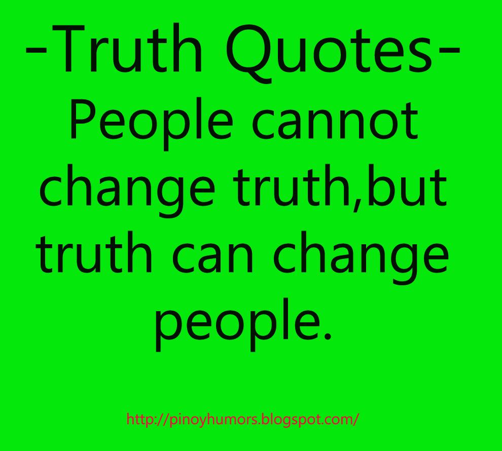 Pinoyhumor: Truth Quotes