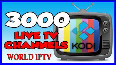 BEST IPTV SETUP OVER 3000+ WORLD WIDE CHANNELS FOR KODI