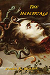 The Immortals by Susan R. Murphy