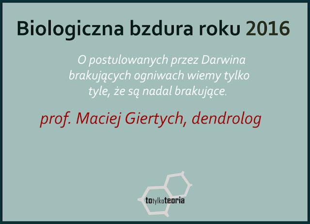 Biologiczna Bzdura Roku 2016 Maciej Giertych