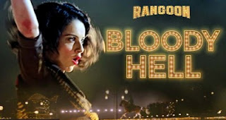 Bloody Hell -Rangoon Video Song free download hd
