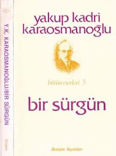 Yakup Kadri Karaosmanoğlu - Bir Sürgün