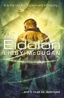 Guest Blog by Libby McGugan, author of The Eidolon - October 4, 2013