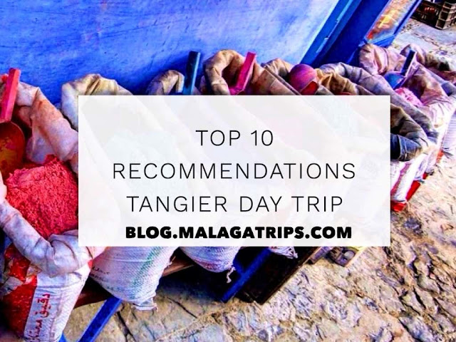 top-10-recommendations-tangier-day-trip-malagatrips
