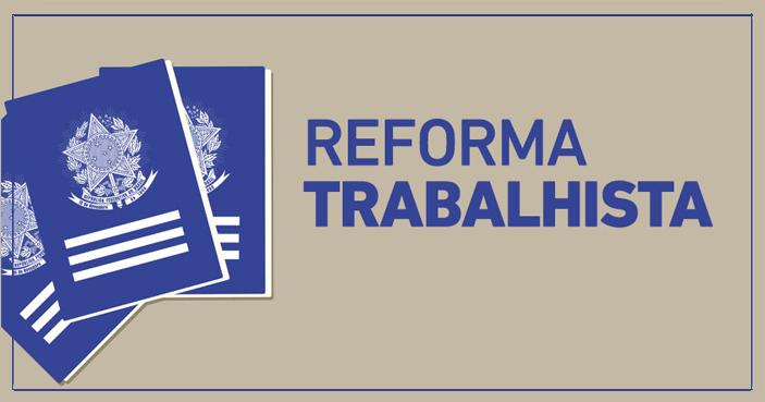 Resultado de imagem para reforma trabalhista 2017