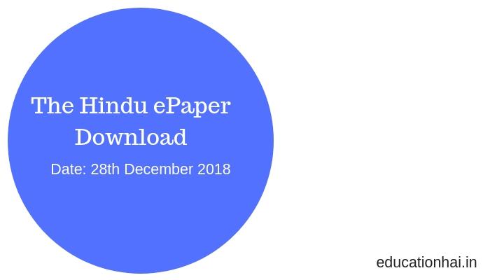 The Hindu ePaper Download 28th December 2018