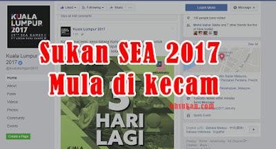 Sukan SEA 2017 Mula di kecam