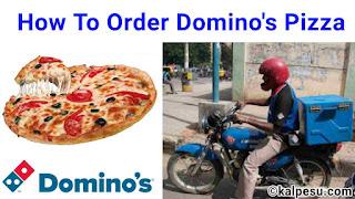 domino's pizza kya hai kaise order kare