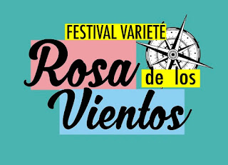 FESTIVAL VARIETE ROSA DE LOS VIENTOS 2017