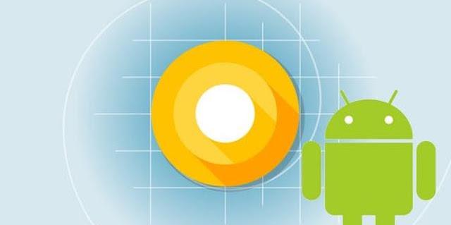Dalam Waktu Dekat Ini  Android Bakal Rilis Android O