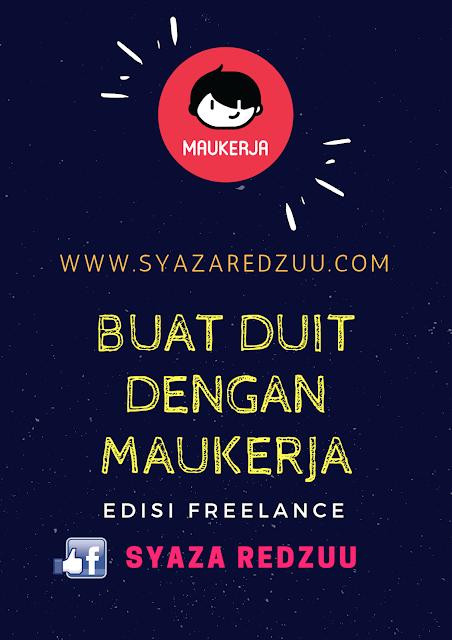 maukerja, freelance, adhance, buat duit online, buat duit, blogging