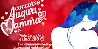 Logo Concorso ''Auguri Mamma 2017'' : vinci buoni Amazon da 250 euro