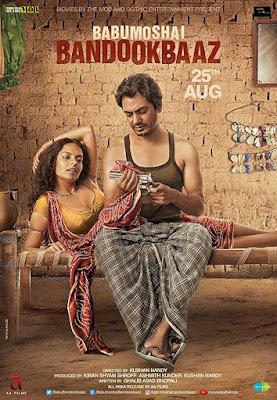 Poster Babumoshai Bandookbaaz 2017 Hindi HD 720p