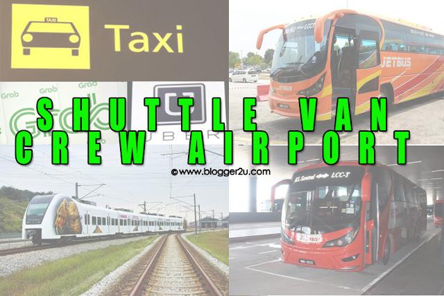 Crew Airport Flexible Dan Berbaloi Pergi Balik KLIA / KLIA2