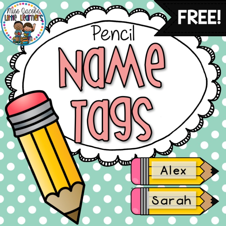 Miss Jacobs Little Learners Writing Goal Posters - Pencil name tag template