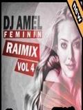 Dj Amel Feminin-100% Fetes Raimix Vol.4 2015