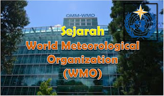 sejarah World Meteorological Organization (WMO)
