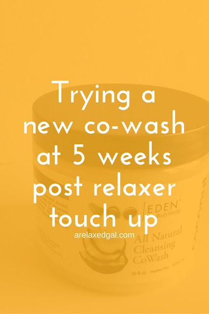 My first impressions of the Eden BodyWorks Coconut Shea CoWash at 5 weeks post relaxer touch up. | arelaxedgal.com