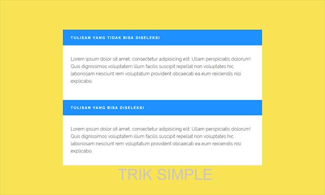 Cara Menonaktifkan Fungsi Seleksi dengan CSS di Blog