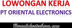 Lowongan Kerja di Cikarang : PT Oriental Electronics Indonesia - Operator Produksi