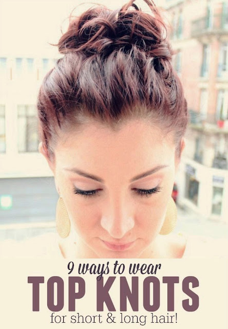 9 ways to wear top knots for short and long hair
