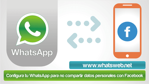 Configura WhatsApp para no compartir datos en Facebook