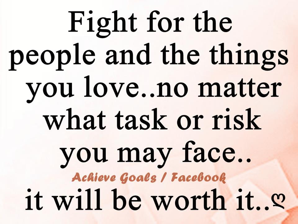 Fight For What You Love Quotes. QuotesGram