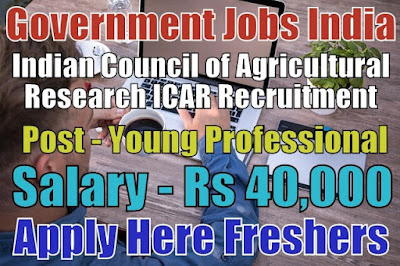 ICAR Recruitment 2018