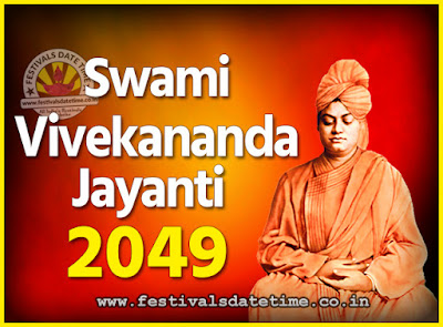 2049 Swami Vivekananda Jayanti Date & Time, 2049 National Youth Day Calendar
