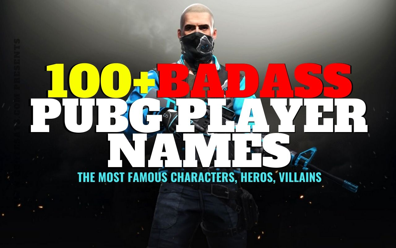 pubg player name, popular pubg player name, famous pubg player names