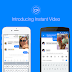 Facebook brings 'Instant Video' feature to its Facebook Messenger App