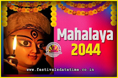 2044 Mahalaya Puja Date and Time Kolkata, 2044 Mahalaya Calendar