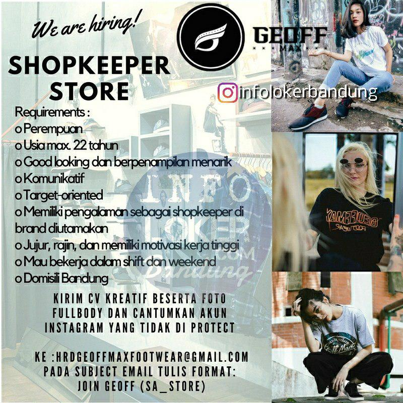 Lowongan Kerja Shopkeeper Store Geoffmax Footwear Bandung Mei 2018