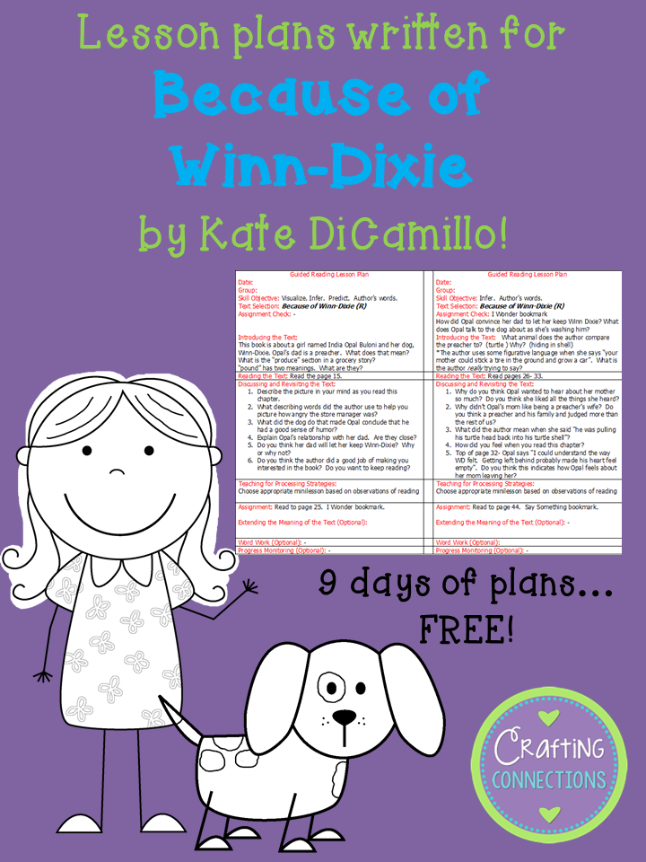 FREE guided reading lesson plans written for the book Because of Winn Dixie!