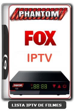 Phantom Fox IPTV Nova Atualização Nova Lista de Canais No IPTV - 01-03-2020