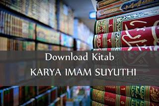 Download Kitab-Kitab Karya Imam as-Suyuthi PDF
