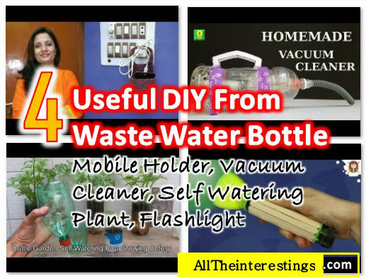 Step By Step Instructions: 4 Useful DIY from waste water bottle: Mobile holder, Vacuum Cleaner, Self watering Plant and Flashlight  - Creative Ways to Reuse and Recycle Empty Plastic Bottles - Best out of waste from plastic bottles video