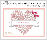 http://www.inkspire-me.com/2016/02/inkspireme-challenge-235-valentinstags.html