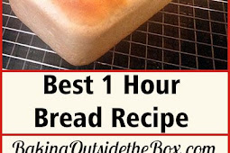 Best 1 Hour Bread Recipe