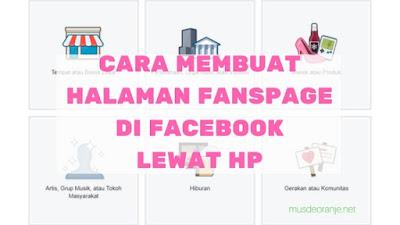 Cara membuat fanspage di Facebook lewat hp