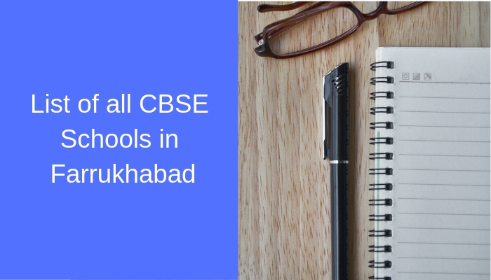 List of all CBSE Schools in Farrukhabad