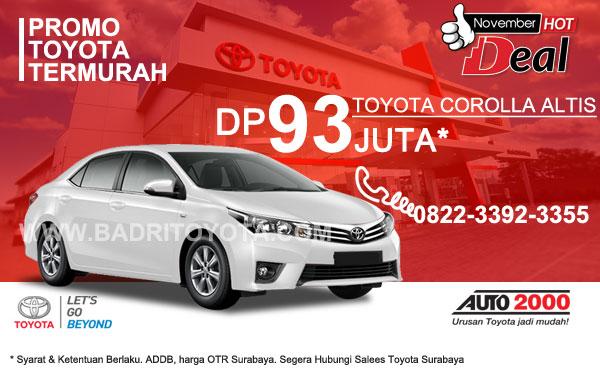 Paket Keren Toyota Corolla Altis DP 93 Juta, Promo Toyota Surabaya